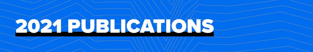 2021 Publications