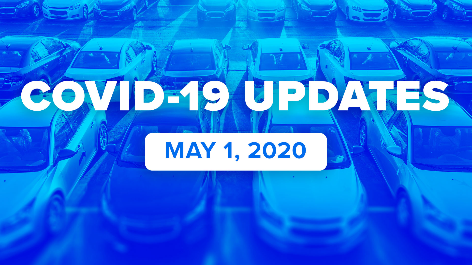COVID-19 Updates: May 1, 2020