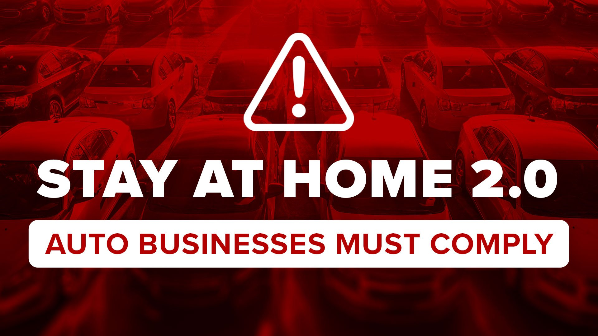 IMPORTANT: Stay At Home 2.0 —What Auto Businesses Should Know